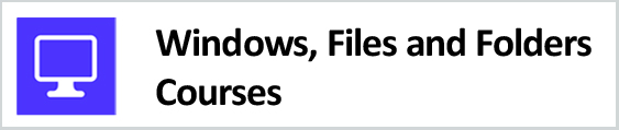 Windows, Files and Folders Courses